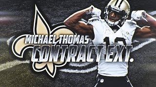 Michael Thomas Contract Extension | PFF