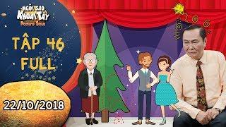 Ngôi sao khoai tây | tập 46 full: Ông Sang điêu đứng vì vở kịch đêm Giáng Sinh thiếu diễn viên chính