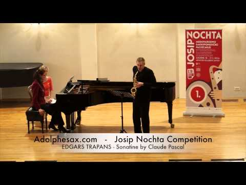 JOSIP NOCHTA COMPETITION EDGARS TRAPANS Sonatine by Claude Pascal