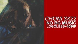 Choni Scenes 3x22 [Logoless+1080p] (NO BG Music)