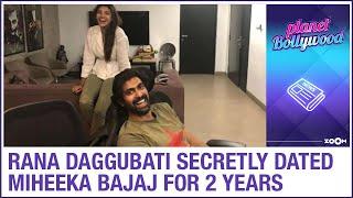 Rana Daggubati and Miheeka secretly dated for 2 years..