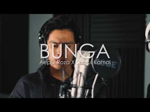 Bunga - Ara ( Aepul Roza & Sharul Kamal Cover )