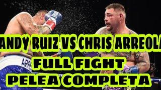 Andy Ruiz VS Chris Arreola Full Fight / PELEA COMPLETA