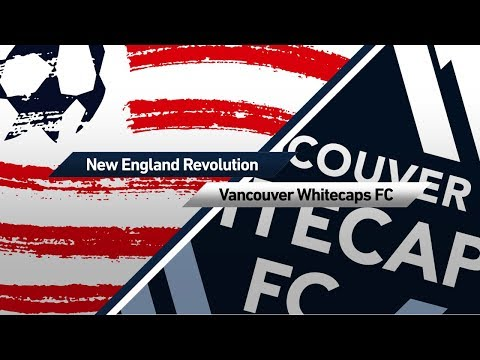 New England Revolution vs Vancouver Whitecaps