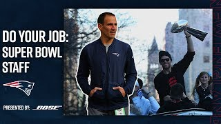 The Super Bowl Staff Behind The Super Bowl Team | Do Your Job