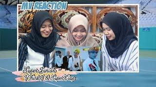 SUPER JUNIOR - I THINK I & SUPER CLAP MV REACTION!!!