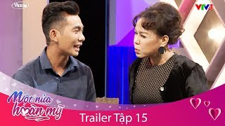 Trailer MỘT NỬA HOÀN MỸ tập 15   Việt Hương Nghi Ngờ Giọng Hát Chàng Trai Có 10 Cái Hoa Tay
