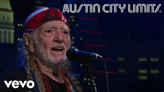 Willie Nelson - Georgia On My Mind (Live From Austin City Limits, 2018)