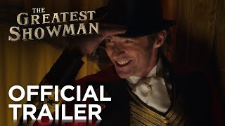 The Greatest Showman | Official HD Trailer #1 | 2017