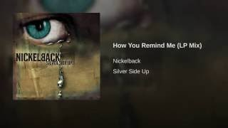 How You Remind Me (LP Mix)