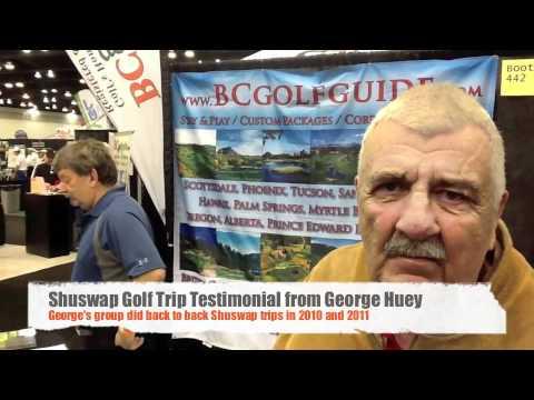 Golf Shuswap Testimonial from George Huey