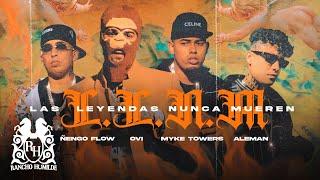 Ovi x Myke Towers x Ñengo Flow x Aleman - Las Leyendas Nunca Mueren [Official Video]