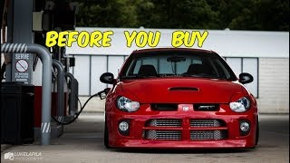 Watch This BEFORE You Buy a Dodge Neon SRT 4!