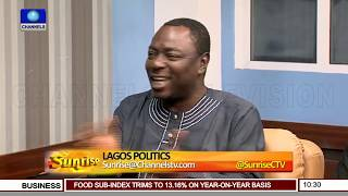 Discussing The Intricacies Of Lagos Politics Ahead Of 2019 Polls Pt.2 |Sunrise| - YouTube