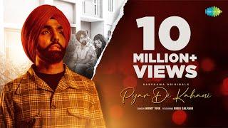 Pyar Di Kahani – Ammy Virk ft Nikki Galrani Video HD