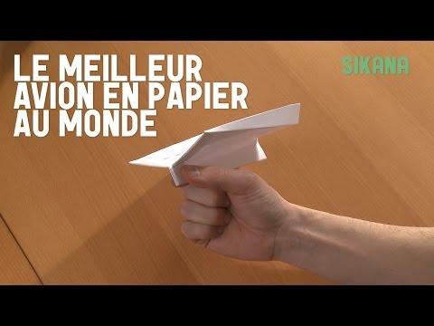Comment faire le meilleur avion en papier du monde ?