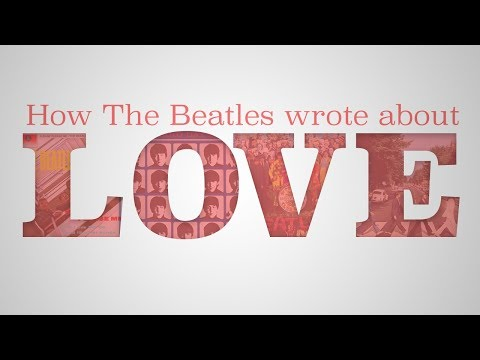 How the Beatles Wrote Love Songs
