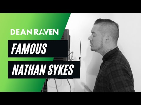 Nathan Sykes - Famous (Live)
