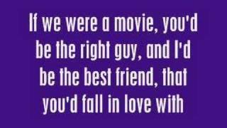 If We Were a Movie - Hannah Montana (With Lyrics)