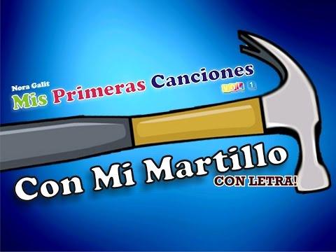 Con Mi Martillo - Con Letra! - Nora Galit