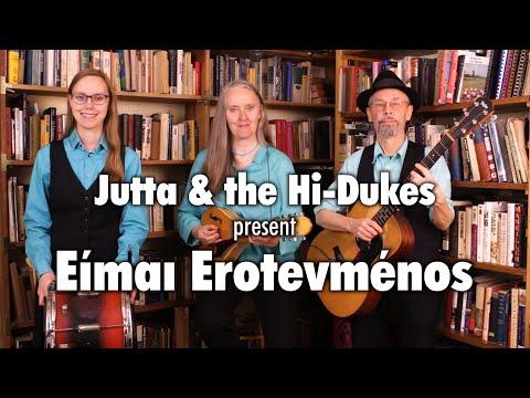 Jutta And The Hi-Dukes - Είμαι Εροτεγμένος - #WorldMusicWednesday music video