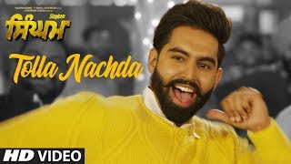 Tolla Nachda – Desi Crew – Parmish Verma – Singham Video HD