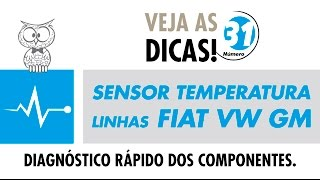 DICA MTE 31 – Sensor de Temperatura para Linha Fiat, VW e GM