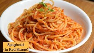 Spaghetti in Tomato sauce   Spaghetti Recipe   Red Sauce spaghetti Pasta