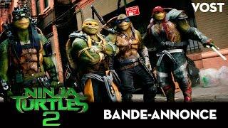 Ninja turtles 2 :  bande-annonce VOST