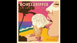 Honeydripper - All About You