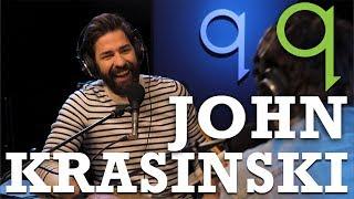"John Krasinski | you wake up everyday with the idea of  ""am I good enough"""