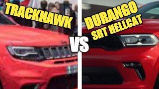 2021 Jeep Grand Cherokee Trackhawk vs. 2021 Dodge Durango SRT Hellcat Comparison