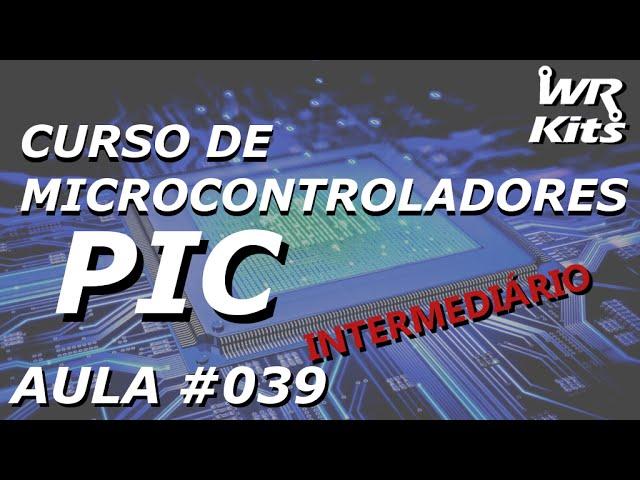 INTERRUPÇÃO POR MUDANÇA NO PORTB | Curso de PIC #039
