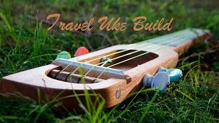 How to Build a Travel Ukulele