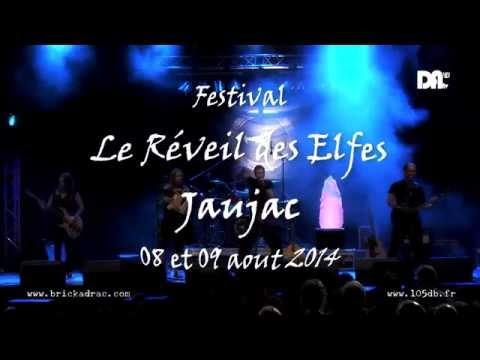 Le Réveil des Elfes - Jaujac Aout 2014