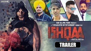 Ishqaa 2019 Movie Trailer