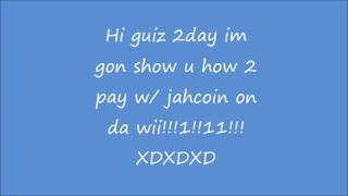 HOW TO PAY WITH *JAHCOIN* ON THE WII SHOP CHANNEL (2011) OMG! SO EPIC!!!1!!
