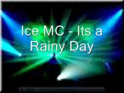 Ice Mc - Its a Rainy Day (euro club mix)