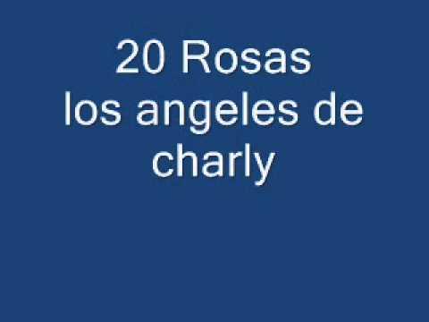 20 rosas los angeles de charly