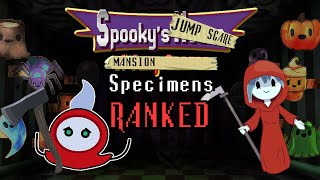 Spooky's Jump Scare Mansion Specimens Ranked