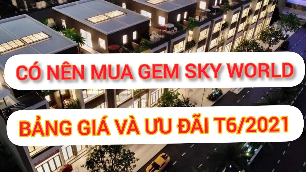 Thông tin giá bán và ưu đãi Gem Sky World Long Thành video