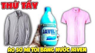 Thử tẩy quần áo tối màu bằng nước Javen NTN | Văn Hóng