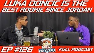 Ep. 126: Luka Doncic is the Best Rookie Since Jordan | Hoops N Brews