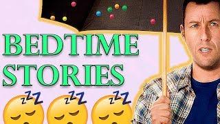 Bedtime Stories Is Worse Than You Remember