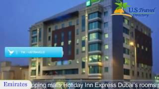 Holiday Inn Express Dubai, Jumeirah - Dubai Hotels, UAE