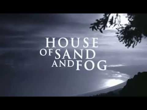 House of Sand and Fog'