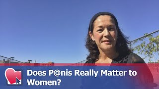 Does P@nis Really Matter to Women? - by Heidi Doheny Jay (for Digital Romance TV)
