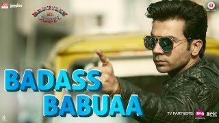 Badass Babuaa – Bareilly Ki Barfi