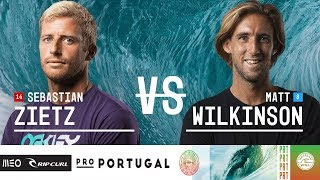 Sebastian Zietz vs. Matt Wilkinson - Round Two, Heat 8 - MEO Rip Curl Pro Portugal 2018
