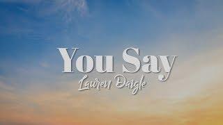 Lauren Daigle - You Say (Instrumental Cover)